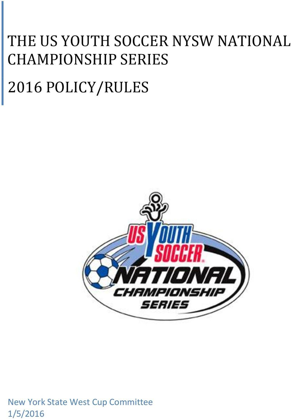 2016 POLICY/RULES New York