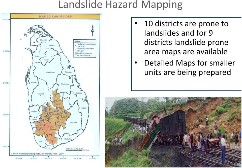 landslide prone area maps are available