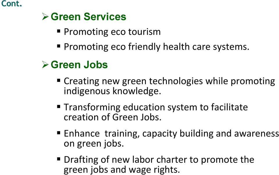 ! Transforming education system to facilitate creation of Green Jobs.