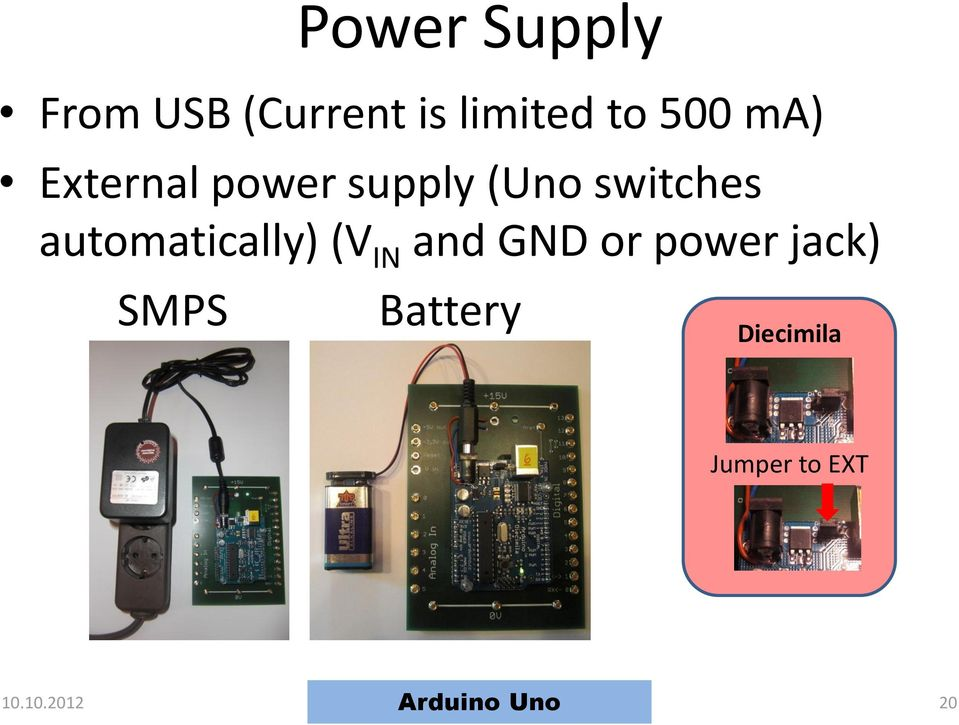automatically) (V IN and GND or power jack)