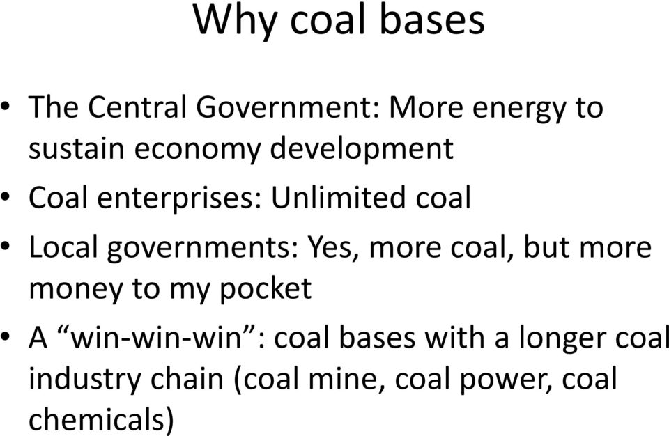 more coal, but more money to my pocket A win-win-win : coal bases