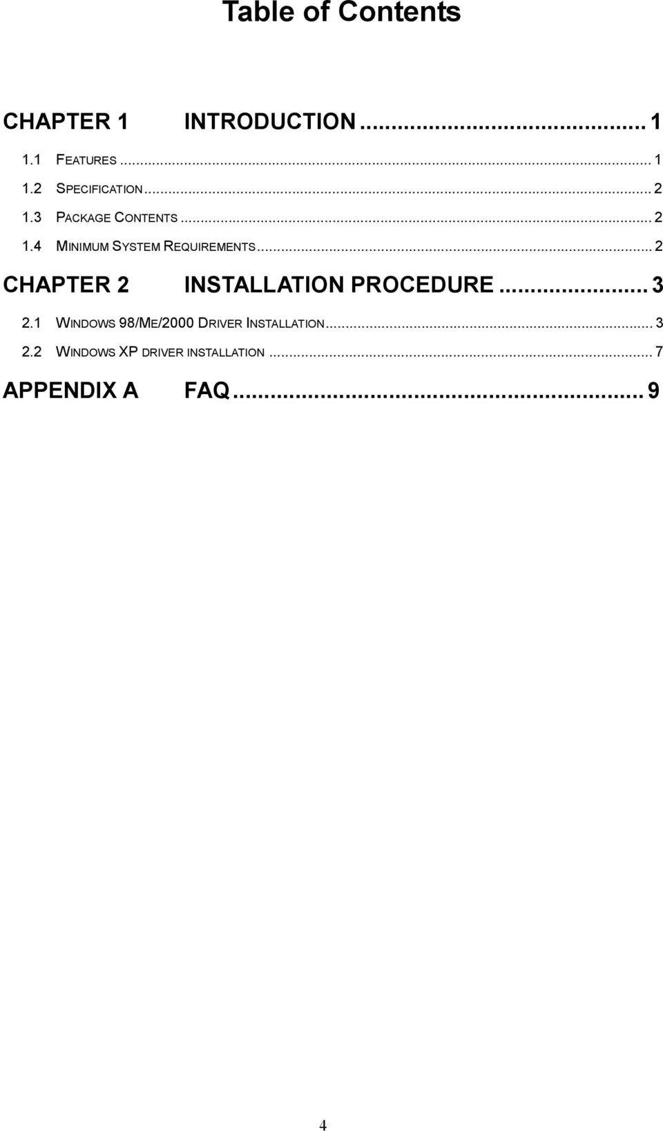 ..2 CHAPTER 2 INSTALLATION PROCEDURE...3 2.