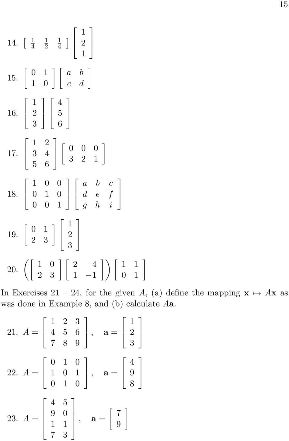 define the mapping x Ax as was done in Example 8, and (b)