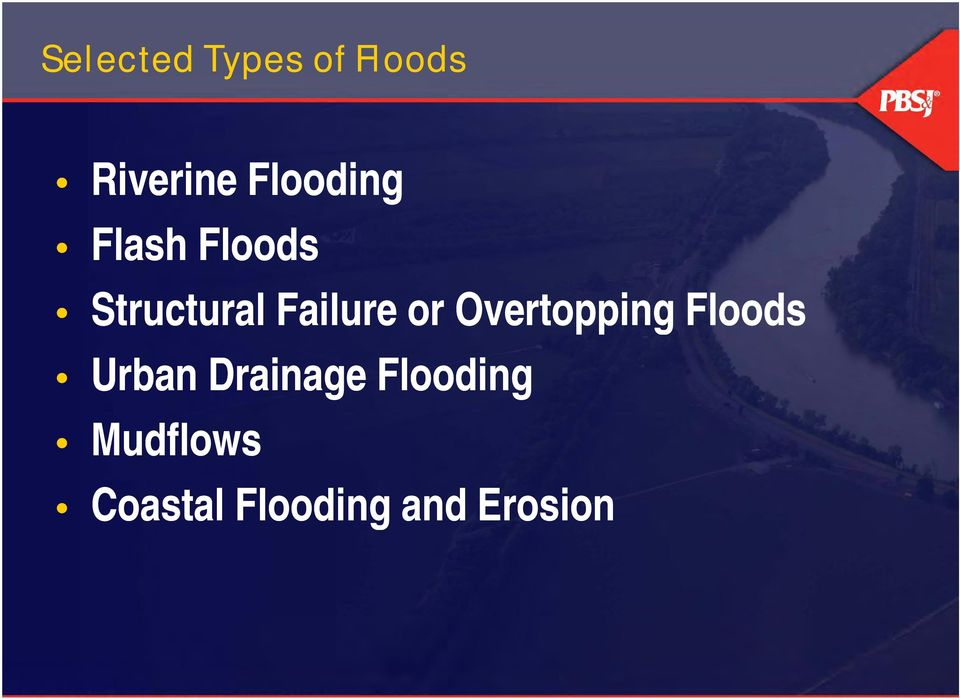Failure or Overtopping Floods Urban