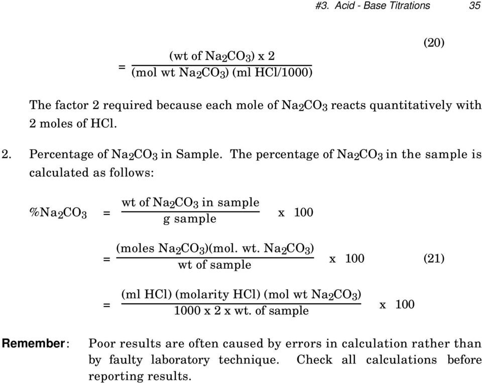 The percentage of Na 2 CO 3 in the sample is calculated as follows: %Na 2 CO 3 = wt