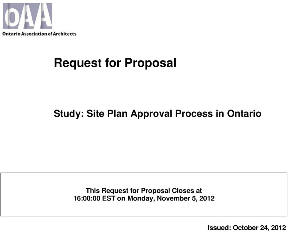 for Proposal Closes at 16:00:00 EST on