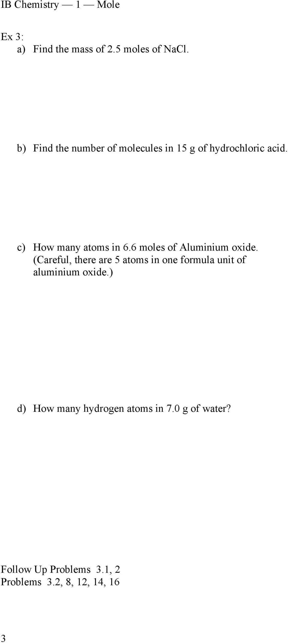 c) How many atoms in 6.6 moles of Aluminium oxide.