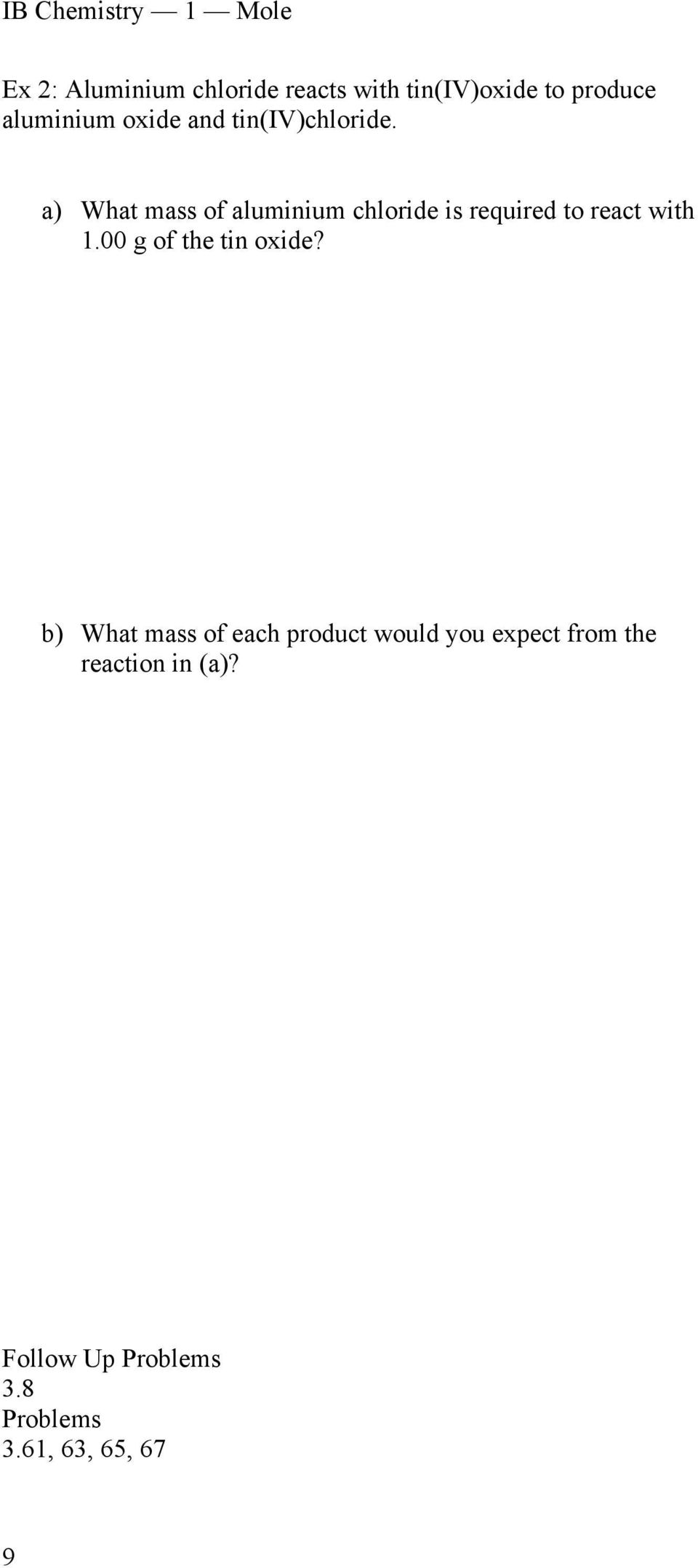 a) What mass of aluminium chloride is required to react with 1.