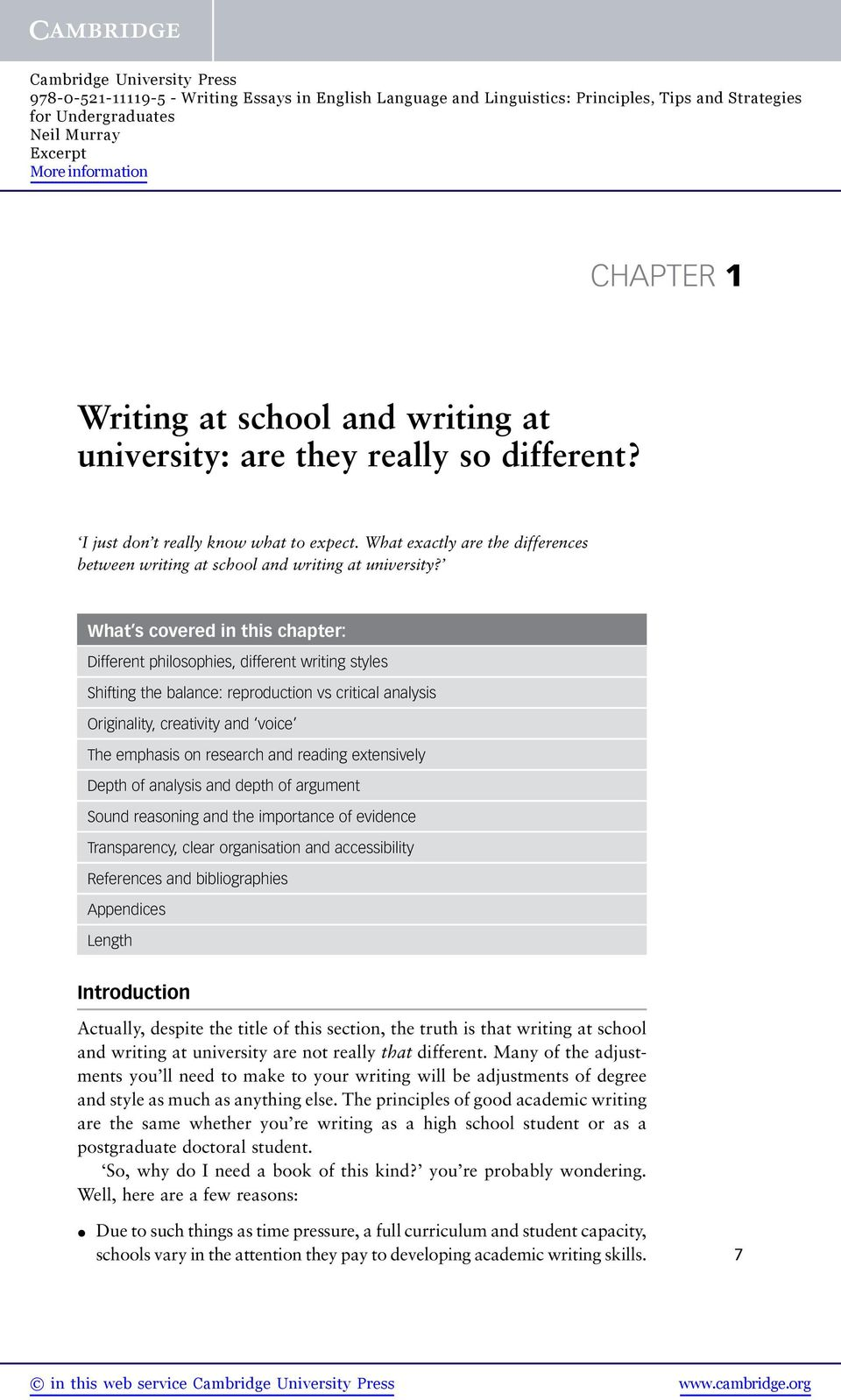 What s covered in this chapter: Different philosophies, different writing styles Shifting the balance: reproduction vs critical analysis Originality, creativity and voice The emphasis on research and