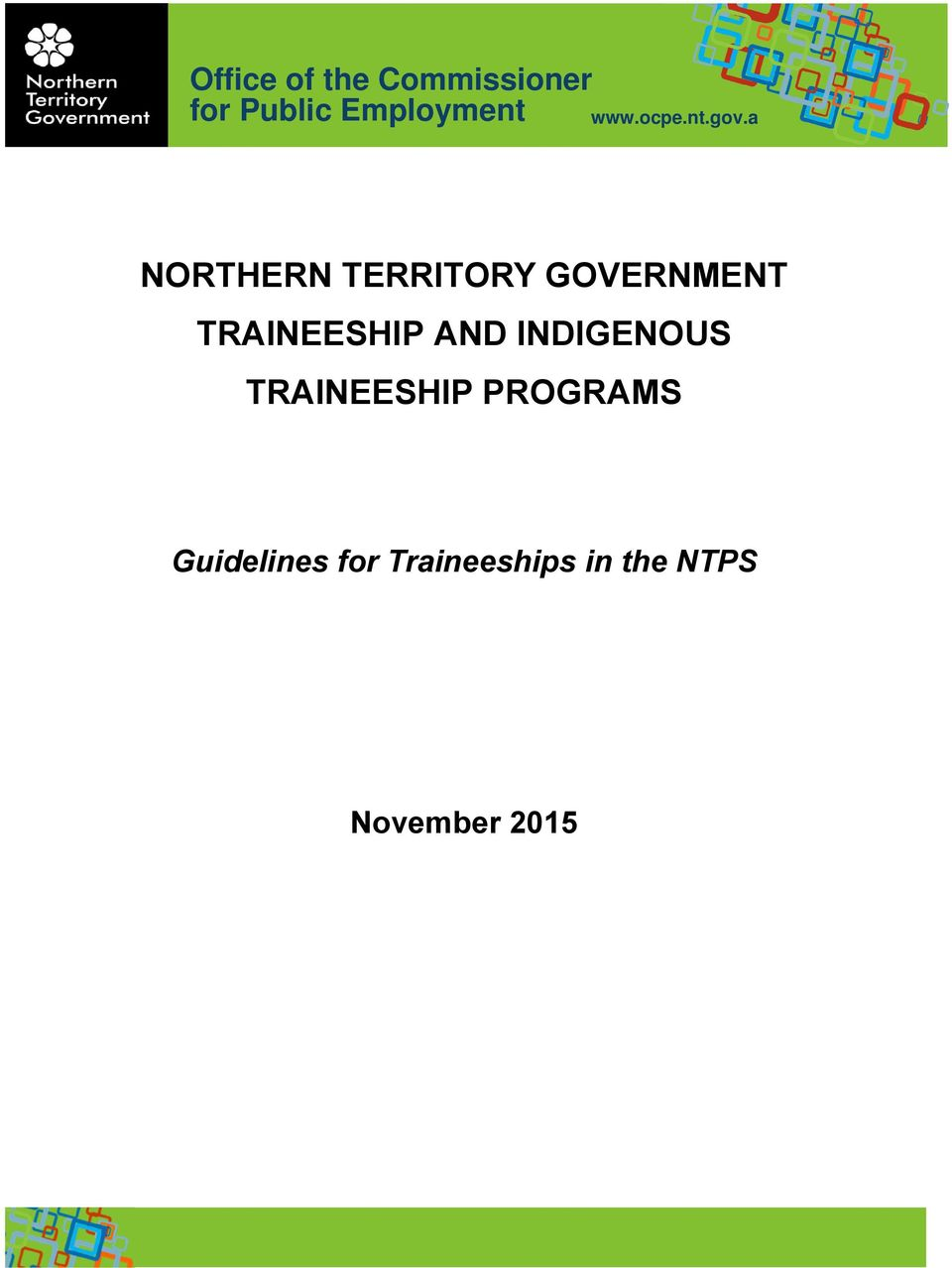 a u NORTHERN TERRITORY GOVERNMENT TRAINEESHIP AND
