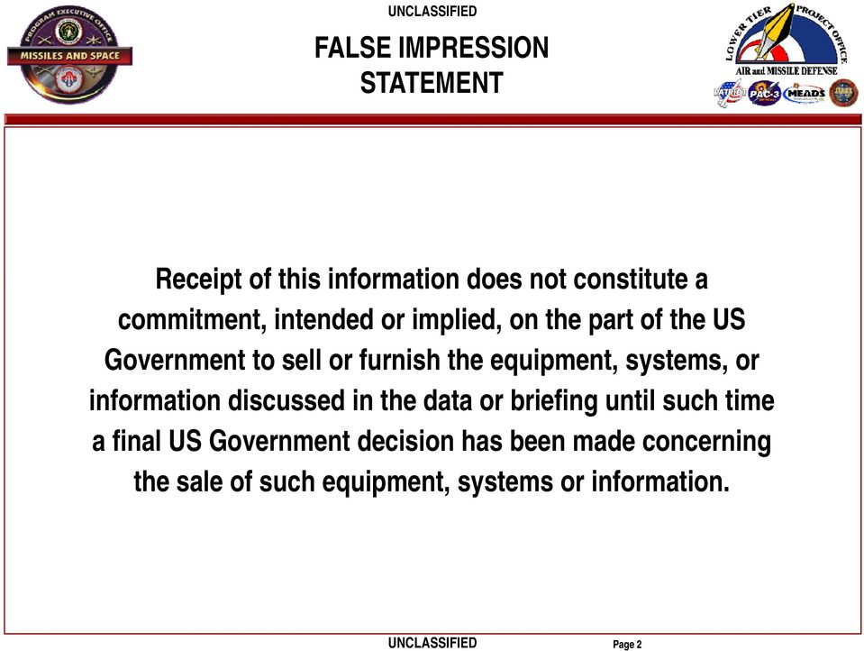 systems, or information discussed in the data or briefing until such time a final US