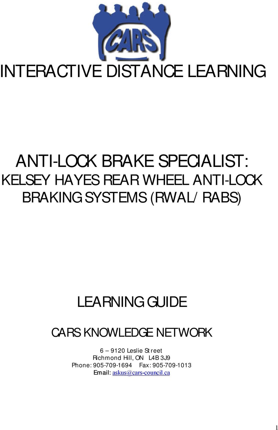Interactive Distance Learning Anti Lock Brake Specialist Kelsey Hayes Wiring Harness Guide Cars Knowledge Network 6 9120 Leslie Street Richmond Hill On