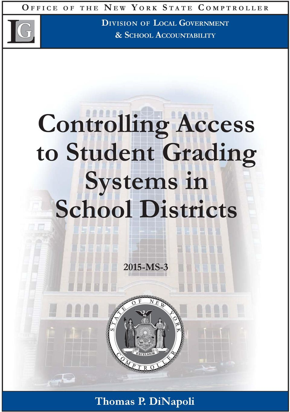 ACCOUNTABILITY Controlling Access to Student