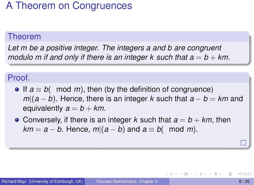 If a b( mod m), then (by the definition of congruence) m (a b).