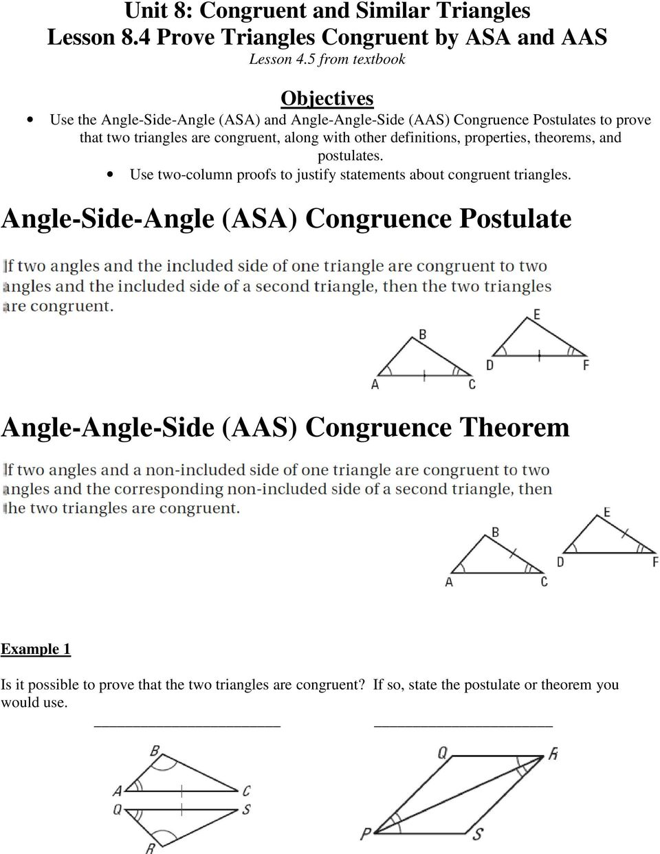 along with other definitions, properties, theorems, and postulates. Use two-column proofs to justify statements about congruent triangles.