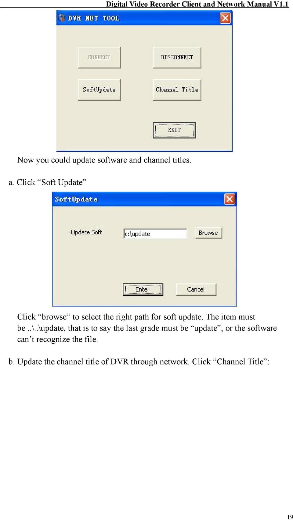 Click Soft Update Click browse to select the right path for soft update.