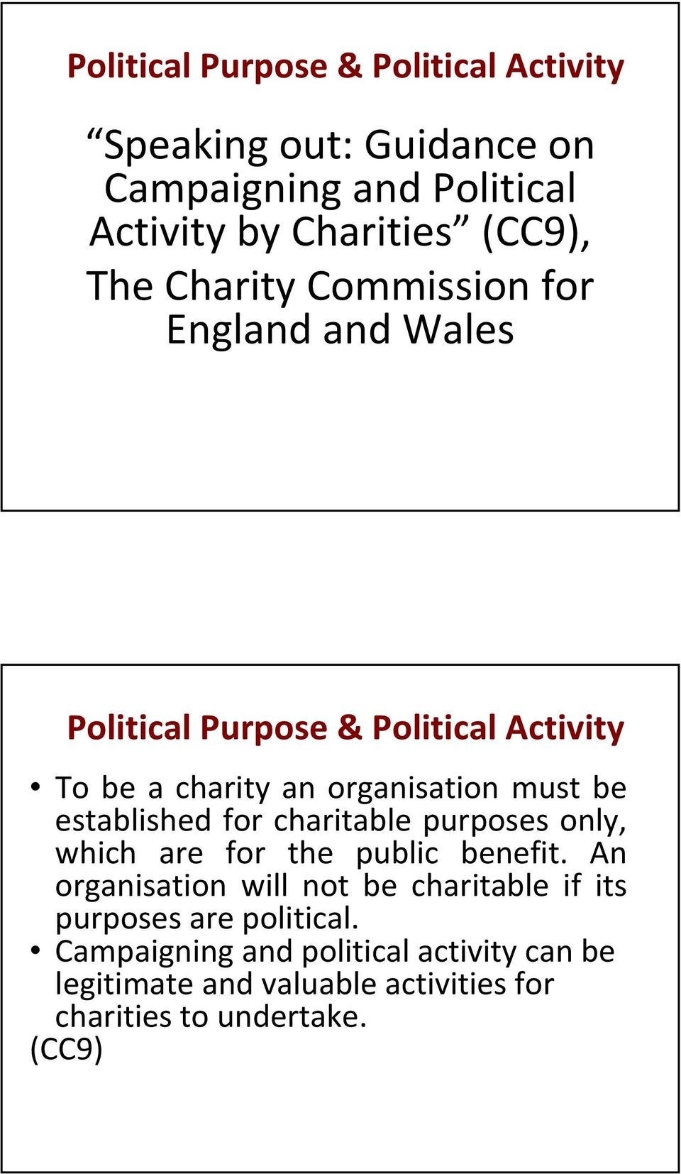 established for charitable purposes only, which are for the public benefit.