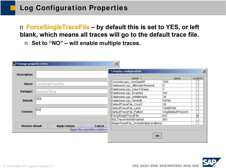 traces will go to the default trace file.