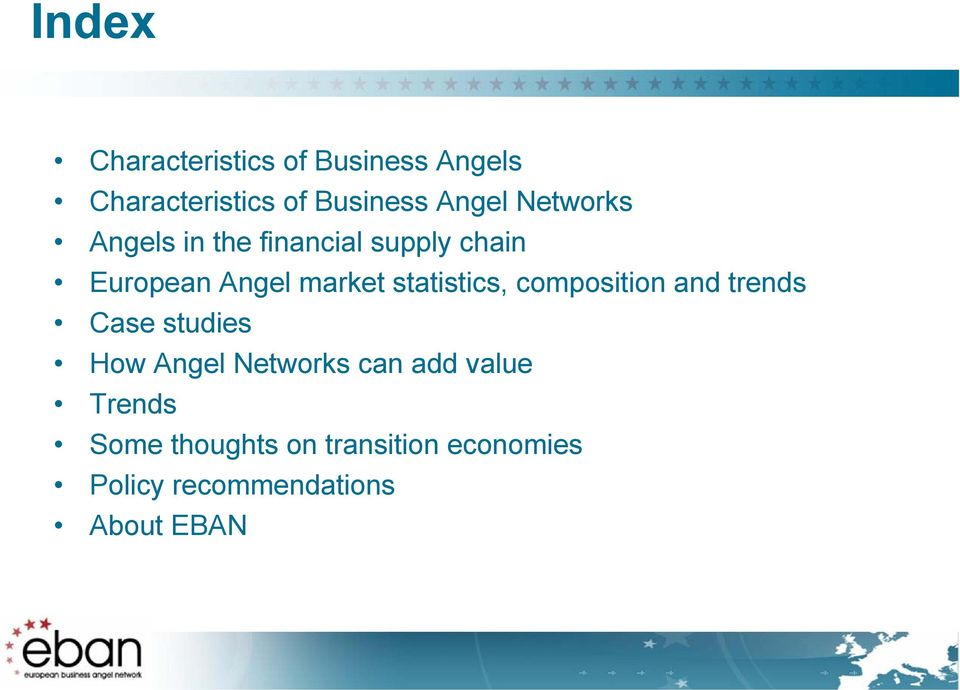 statistics, composition and trends Case studies How Angel Networks can add