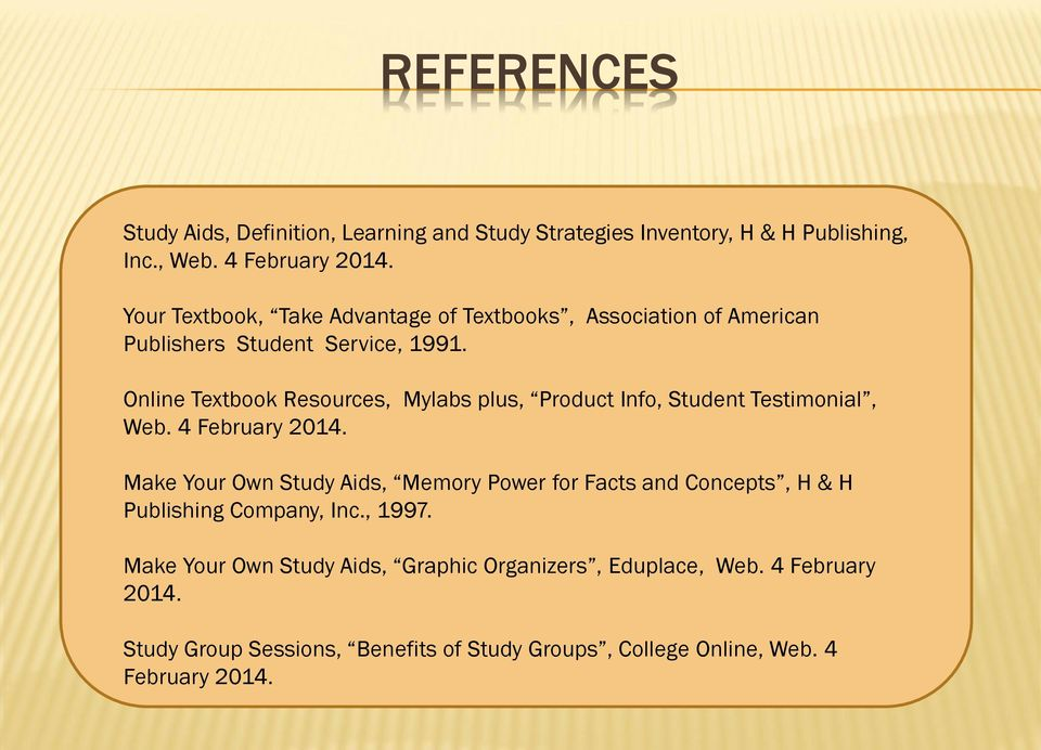 Online Textbook Resources, Mylabs plus, Product Info, Student Testimonial, Web. 4 February 2014.