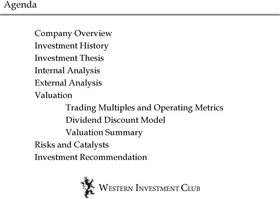 Trading Multiples and Operating Metrics Dividend Discount