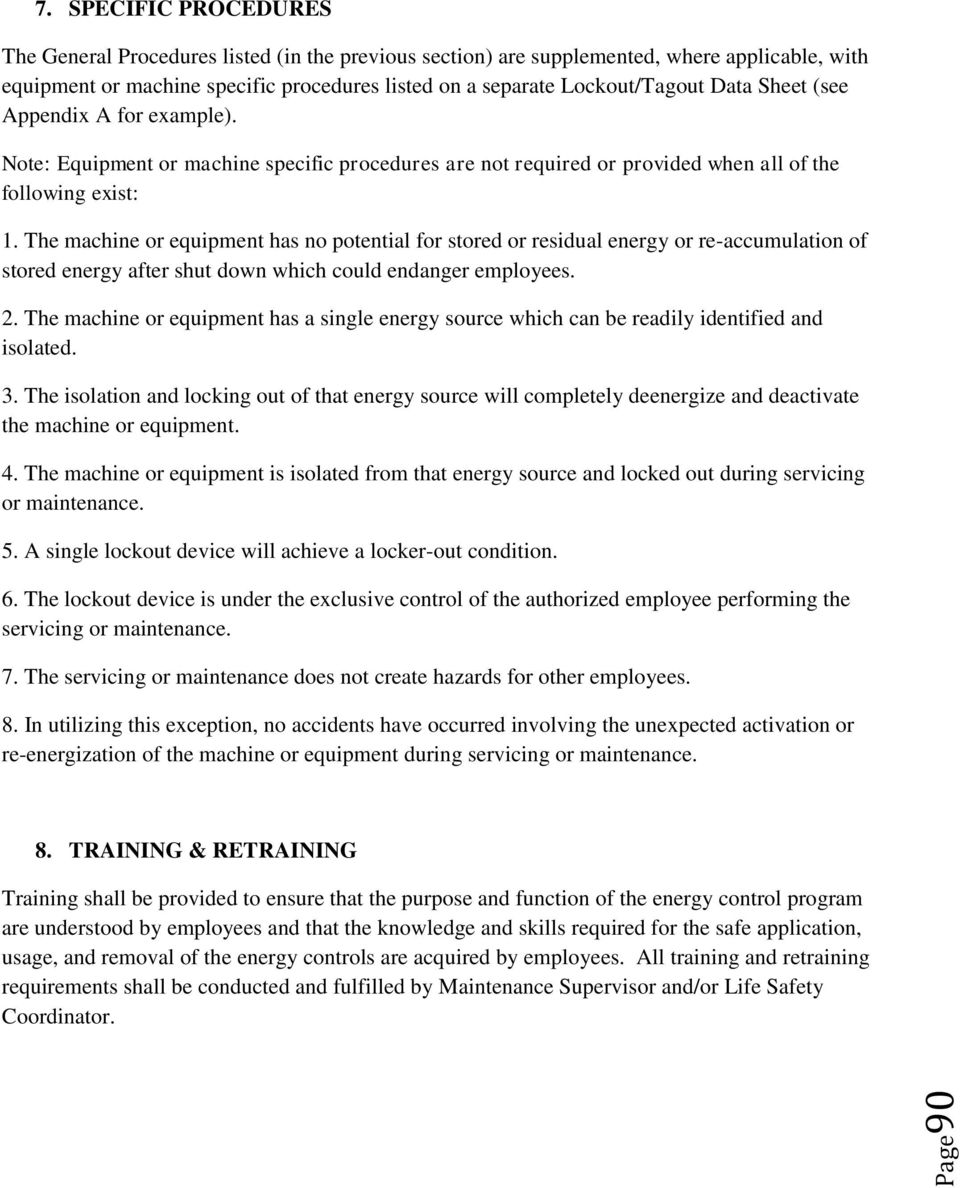 Sheet (see Appendix A for example). Note: Equipment or machine specific procedures are not required or provided when all of the following exist: 1.
