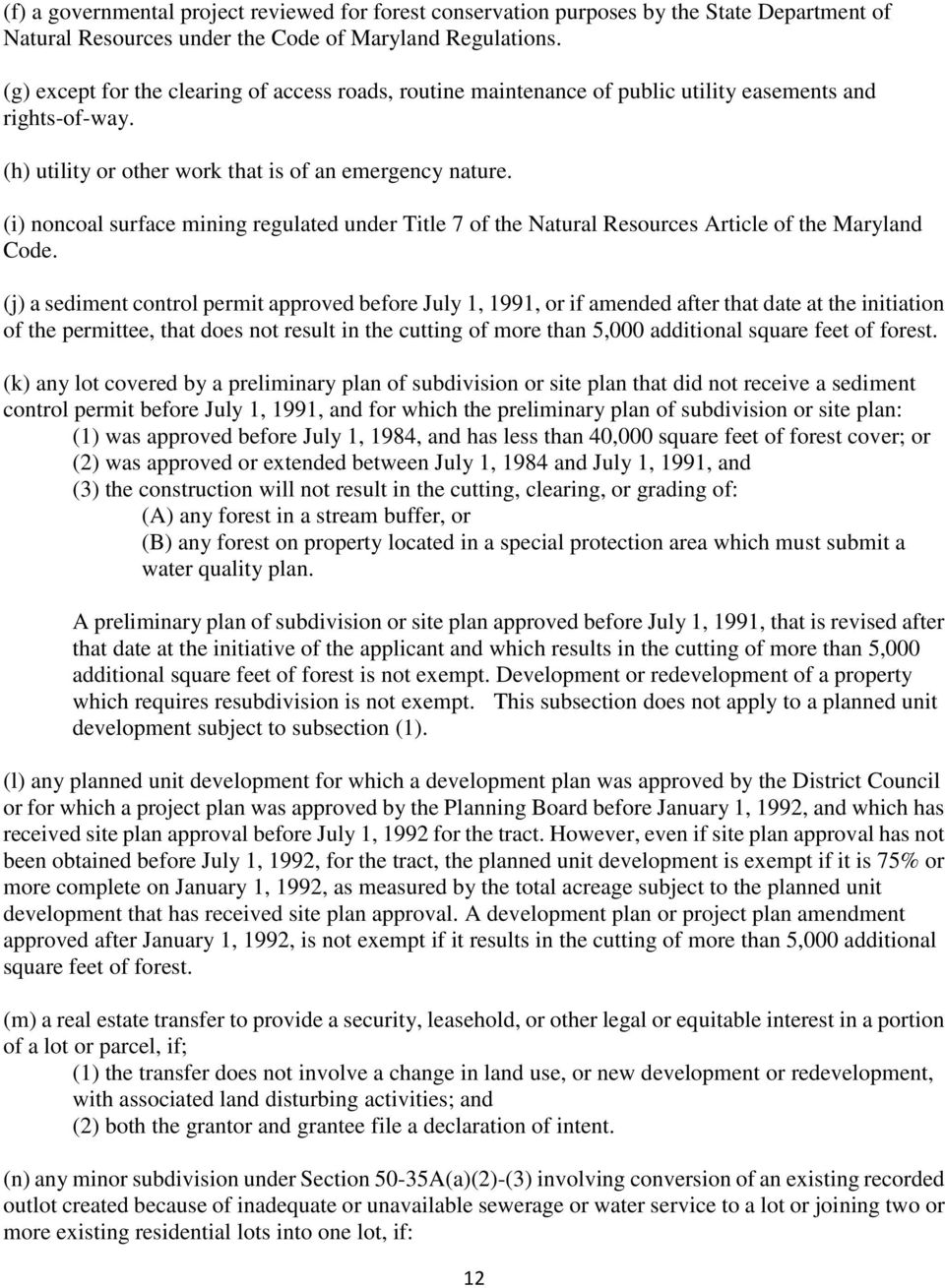 (i) noncoal surface mining regulated under Title 7 of the Natural Resources Article of the Maryland Code.