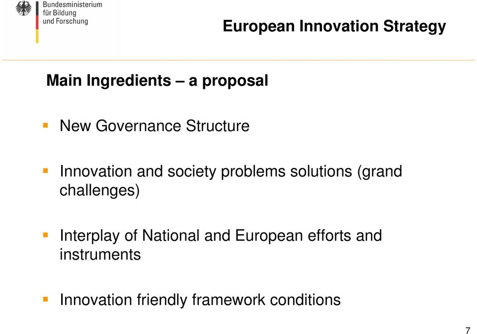 solutions (grand challenges) Interplay of National and