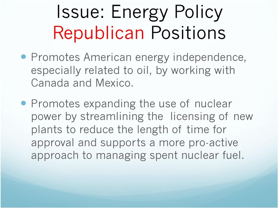 Promotes expanding the use of nuclear power by streamlining the licensing of new