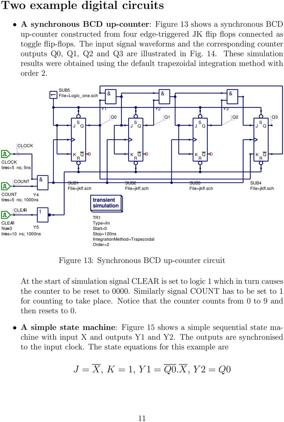 Qucs A Tutorial Transient Domain Flip Flop Models For Mixed Mode Logical Circuit Simulator These Simulation Results Were Obtained Using The Default Trapezoidal Integration Method With Order 2 Sub5