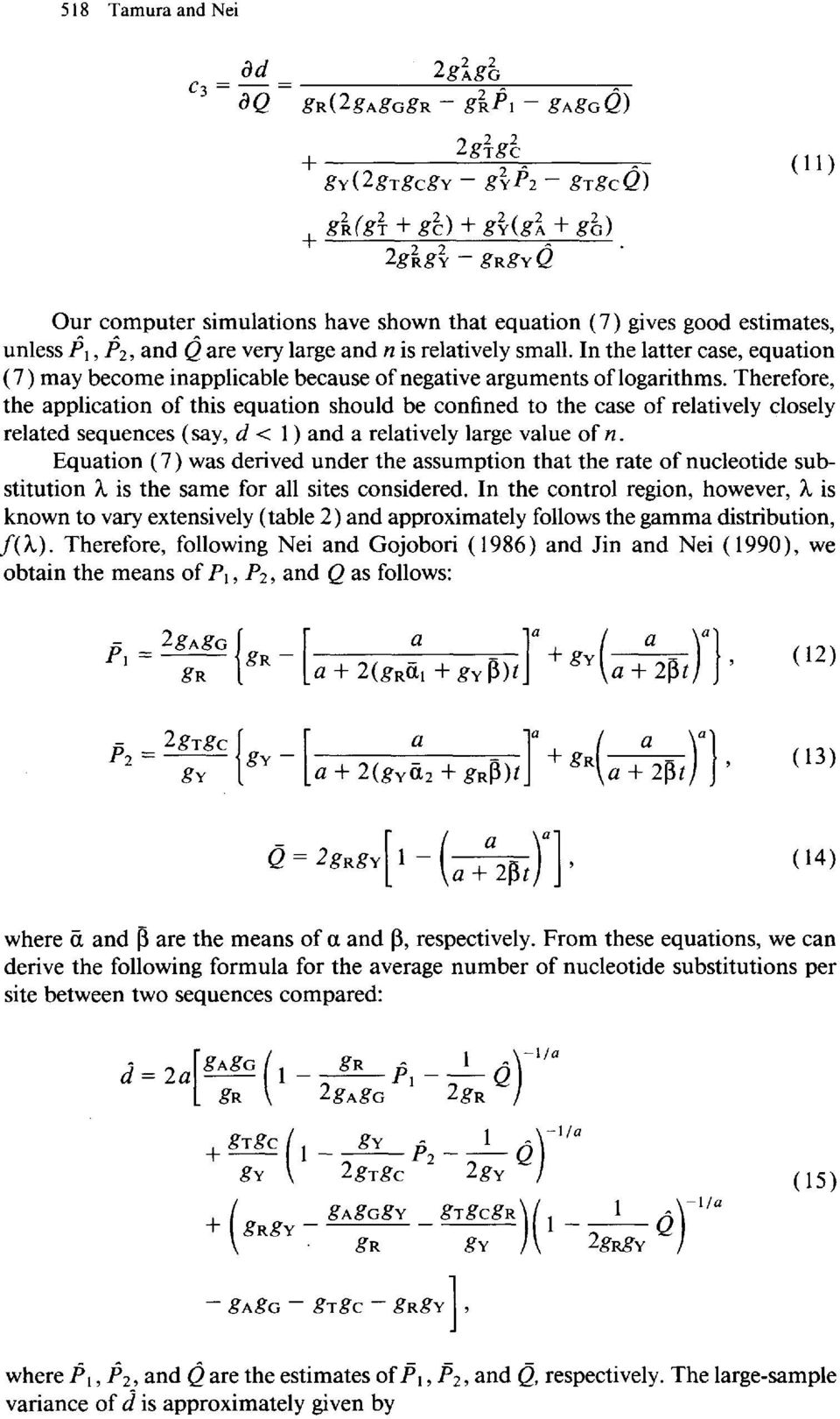 In the latter case, equation (7 ) may become inapplicable because of negative arguments of logarithms.