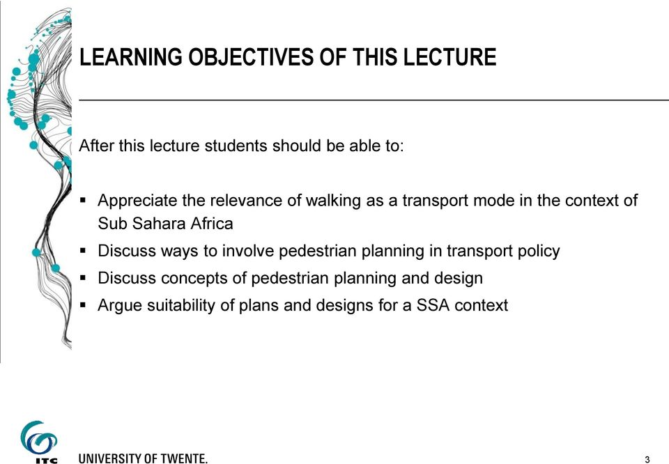 Africa Discuss ways to involve pedestrian planning in transport policy Discuss