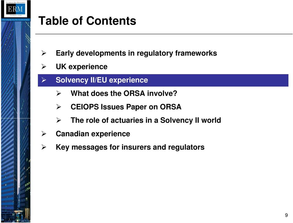CEIOPS Issues Paper on ORSA The role of actuaries in a Solvency II