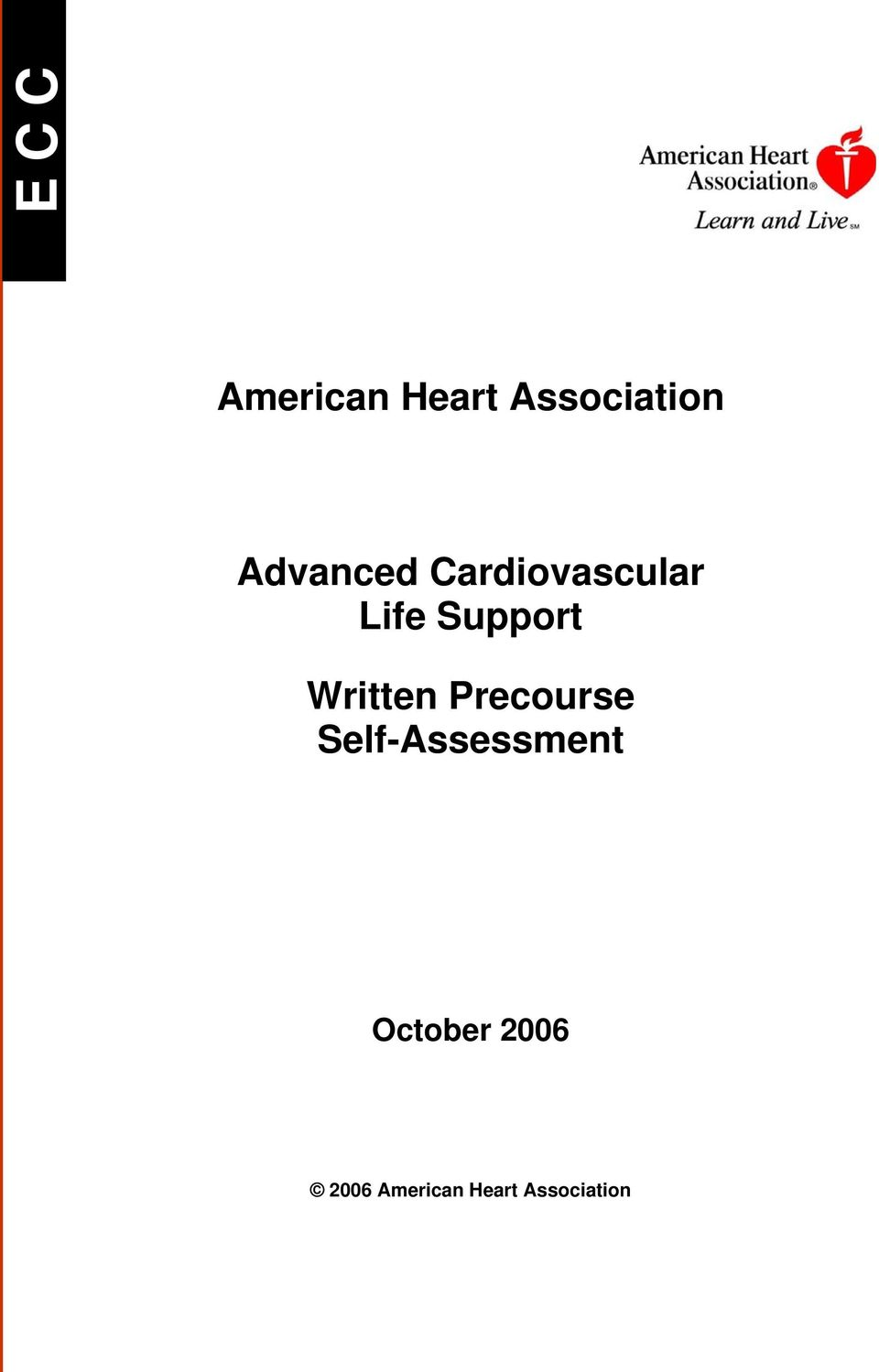 Cardiovascular Life Support