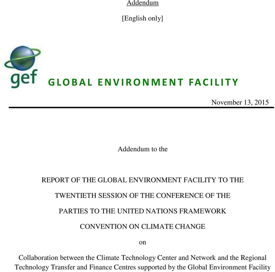 UNITED NATIONS FRAMEWORK CONVENTION ON CLIMATE CHANGE on Collaboration between the Climate Technology Center