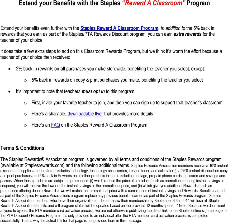It does take a few extra steps to add on this Classroom Rewards Program, but we think it s worth the effort because a teacher of your choice then receives: 2% back in rewards on all purchases you