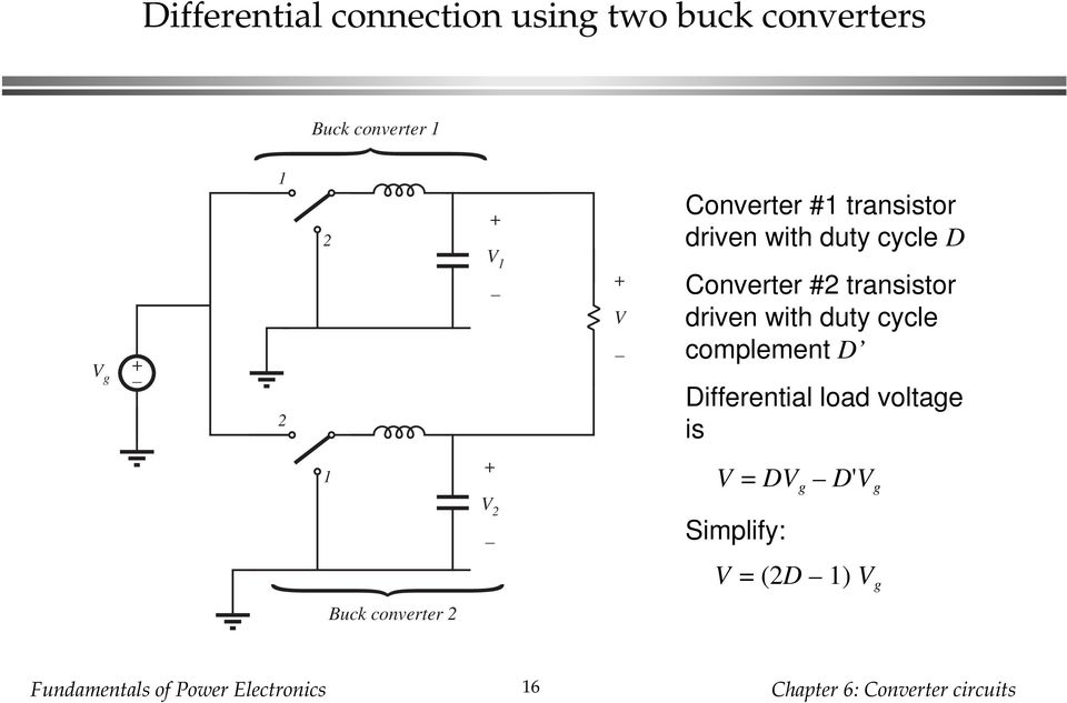 Converter #2 transistor driven with duty cycle complement D