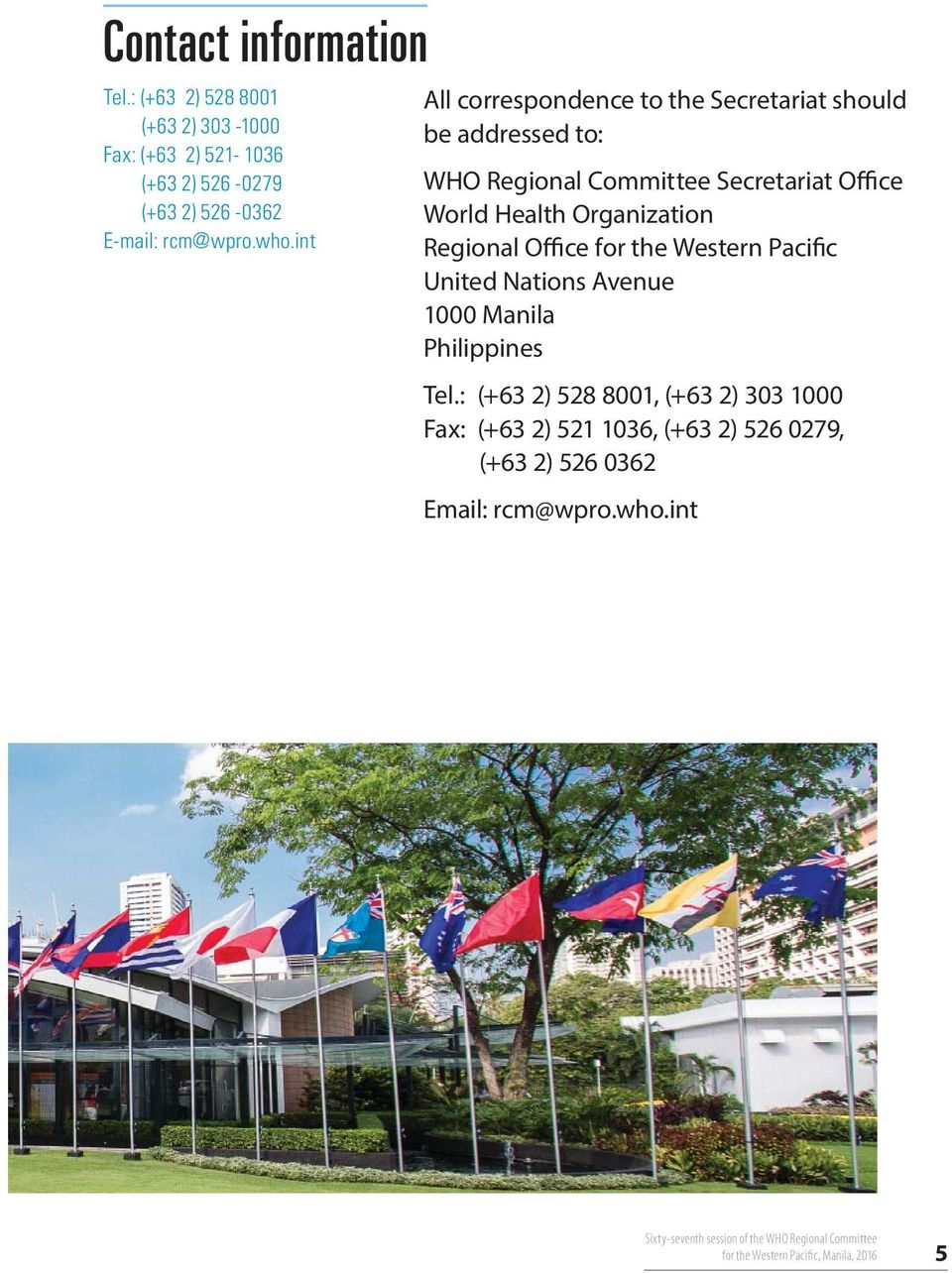 Office for the Western Pacific United Nations Avenue 1000 Manila Philippines Tel.