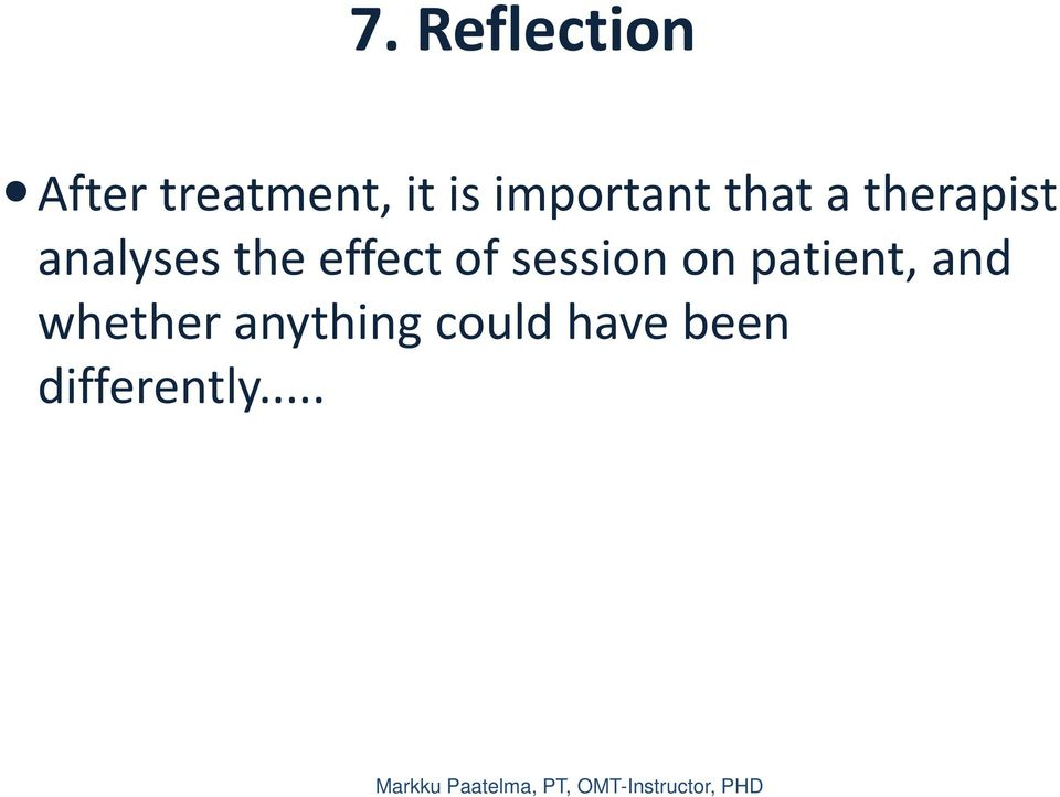 effect of session on patient, and