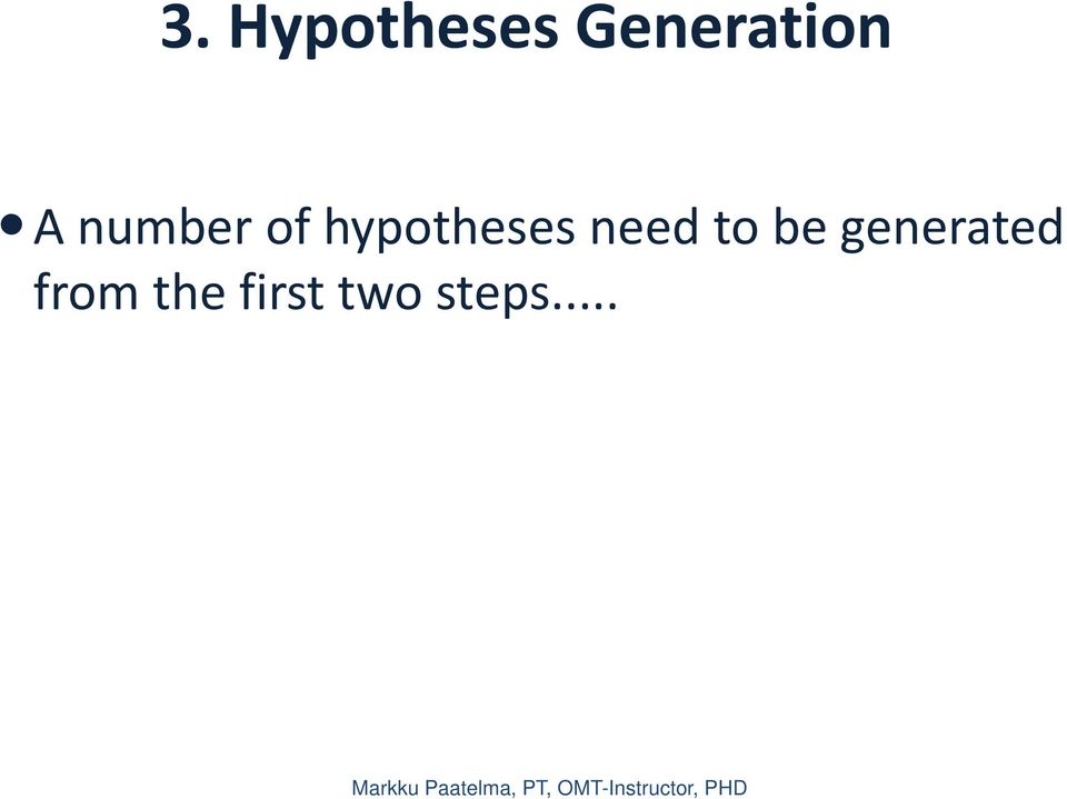 hypotheses need to be