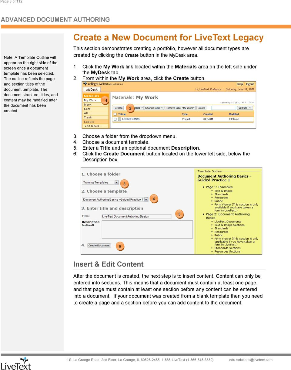 Create a New Document for LiveText Legacy This section demonstrates creating a portfolio, however all document types are created by clicking the Create button in the MyDesk area.