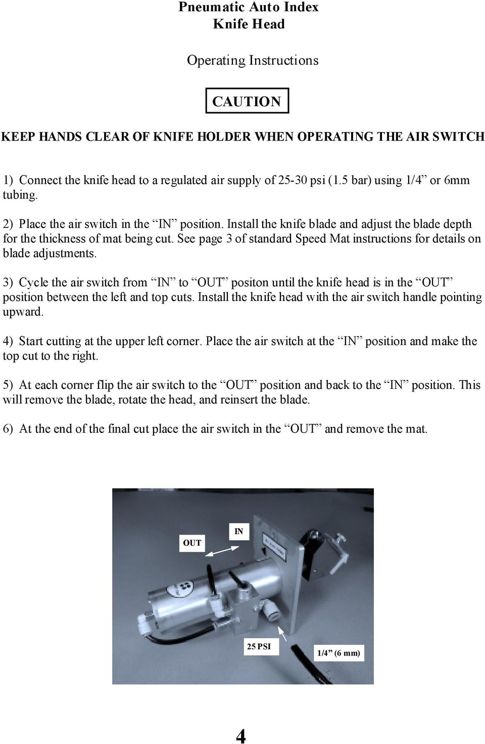 See page 3 of standard Speed Mat instructions for details on blade adjustments.