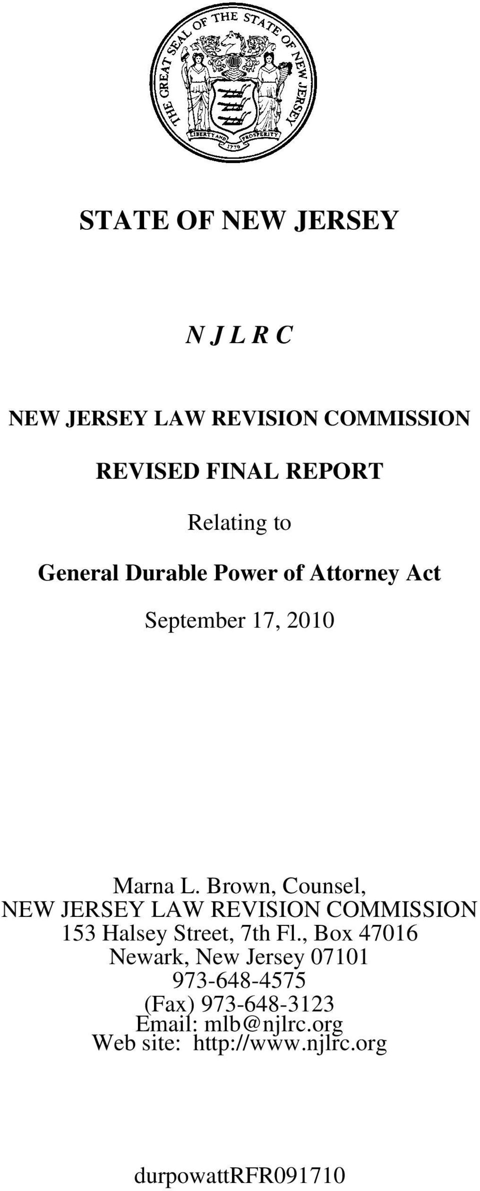 Brown, Counsel, NEW JERSEY LAW REVISION COMMISSION 153 Halsey Street, 7th Fl.