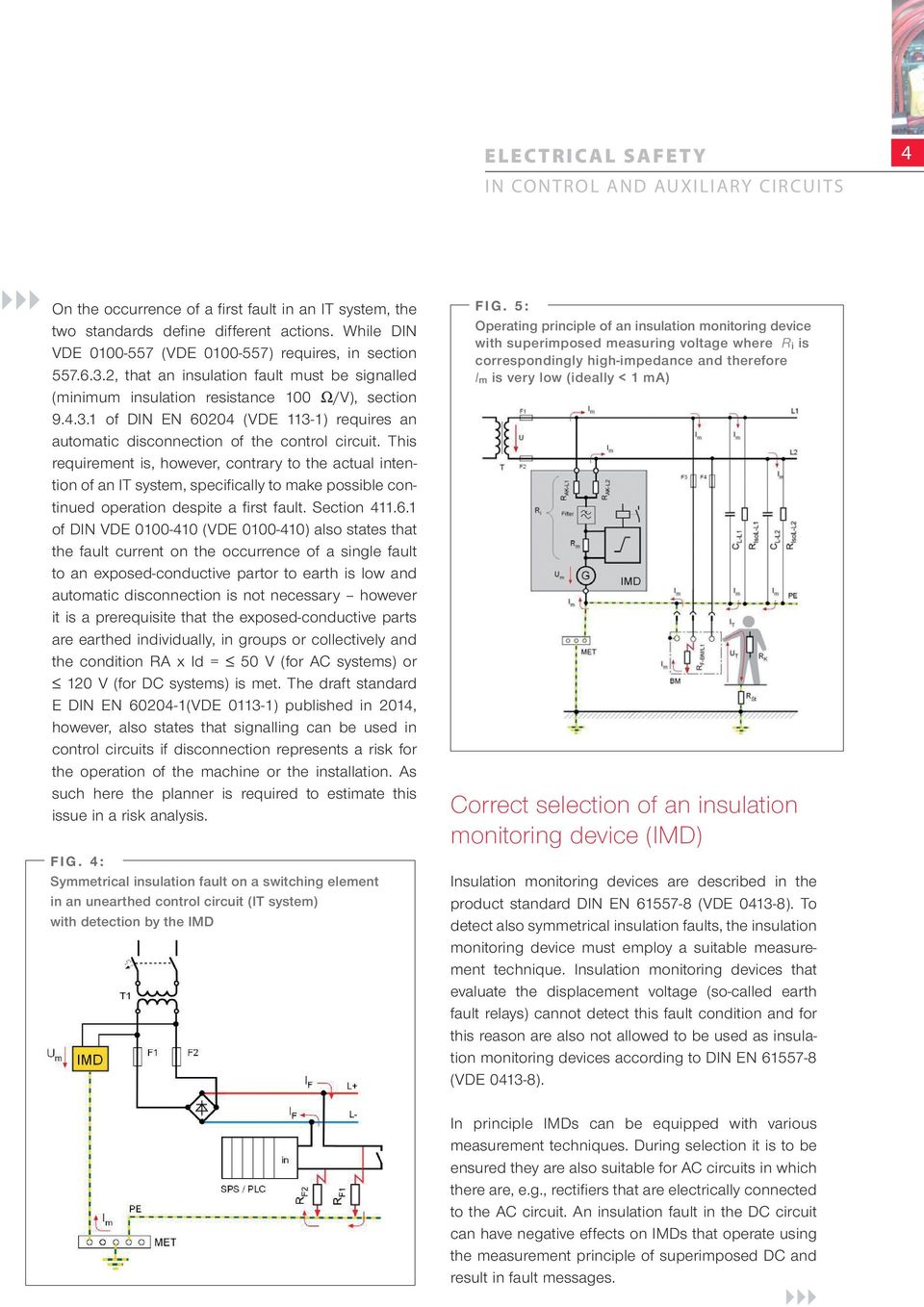 Electrical Safety In Control And Auxiliary Circuits Re How Can I Build Circuit To Sensing Ac Voltage By Use Pic This Requirement Is However Contrary The Actual Intention Of An It System