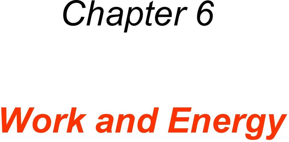 Chapter 6. Work and Energy - PDF
