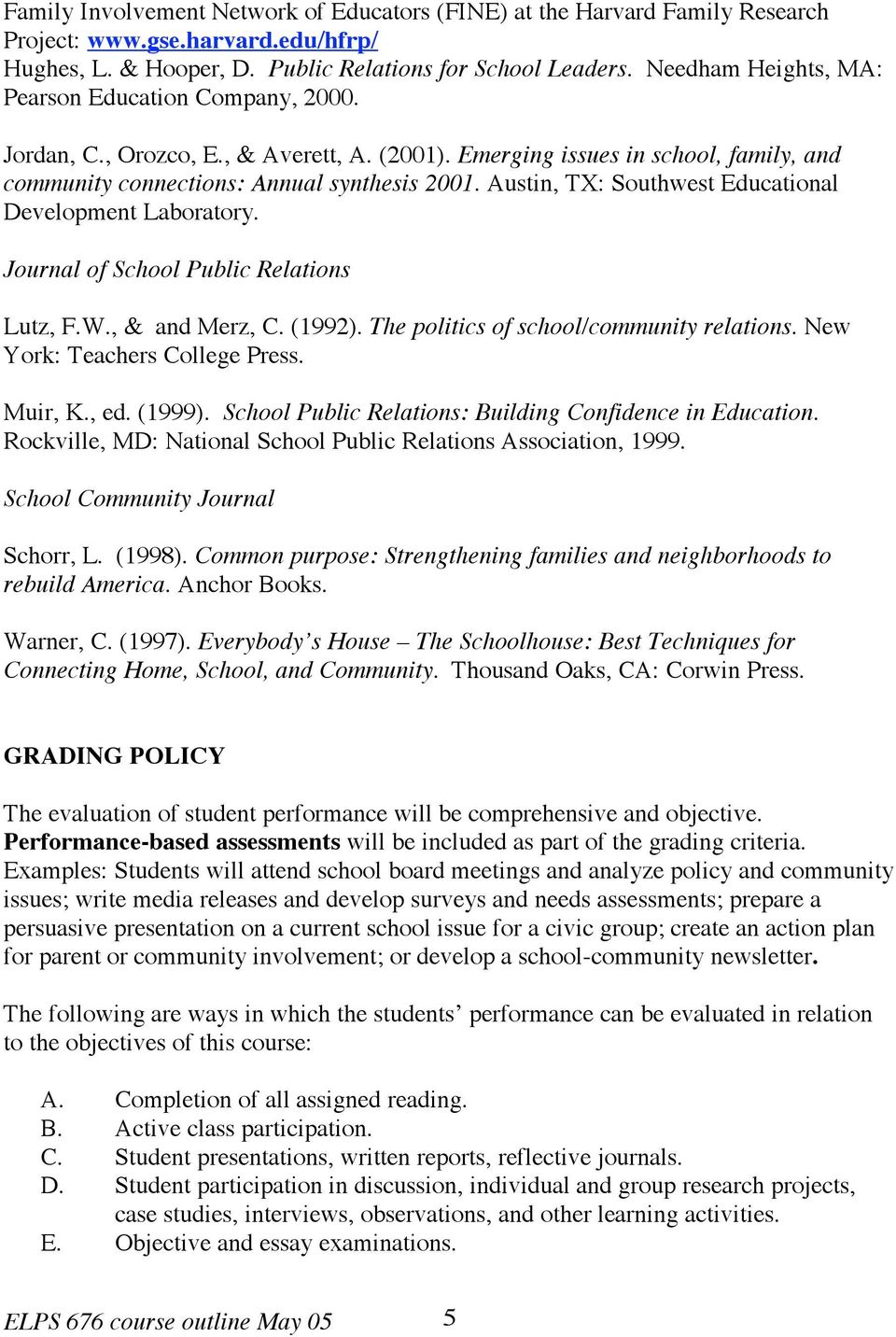 Austin, TX: Southwest Educational Development Laboratory. Journal of School Public Relations Lutz, F.W., & and Merz, C. (1992). The politics of school/community relations.
