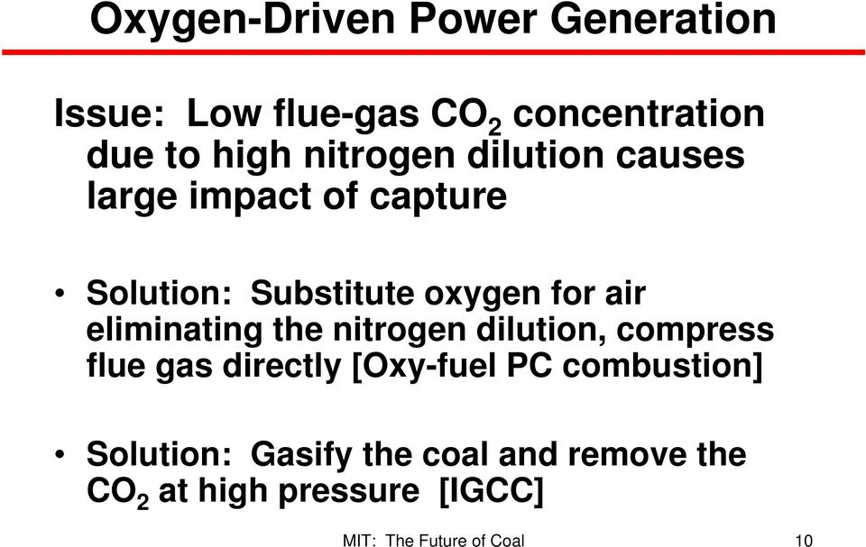 air eliminating the nitrogen dilution, compress flue gas directly [Oxy-fuel PC