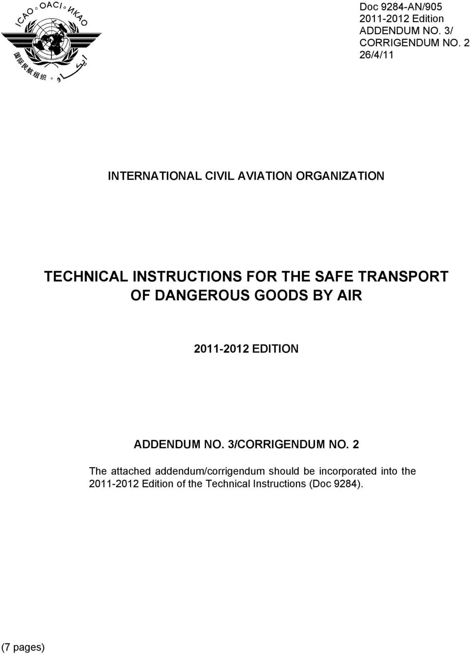 INSTRUCTIONS FOR THE SAFE TRANSPORT OF DANGEROUS GOODS BY AIR 2011-2012