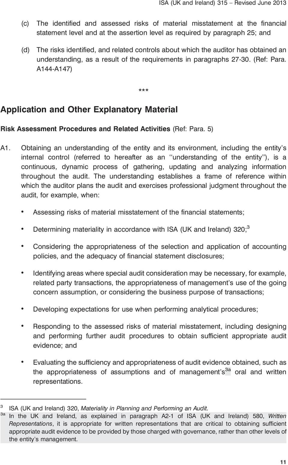 A144-A147) *** Application and Other Explanatory Material Risk Assessment Procedures and Related Activities (Ref: Para. 5) A1.