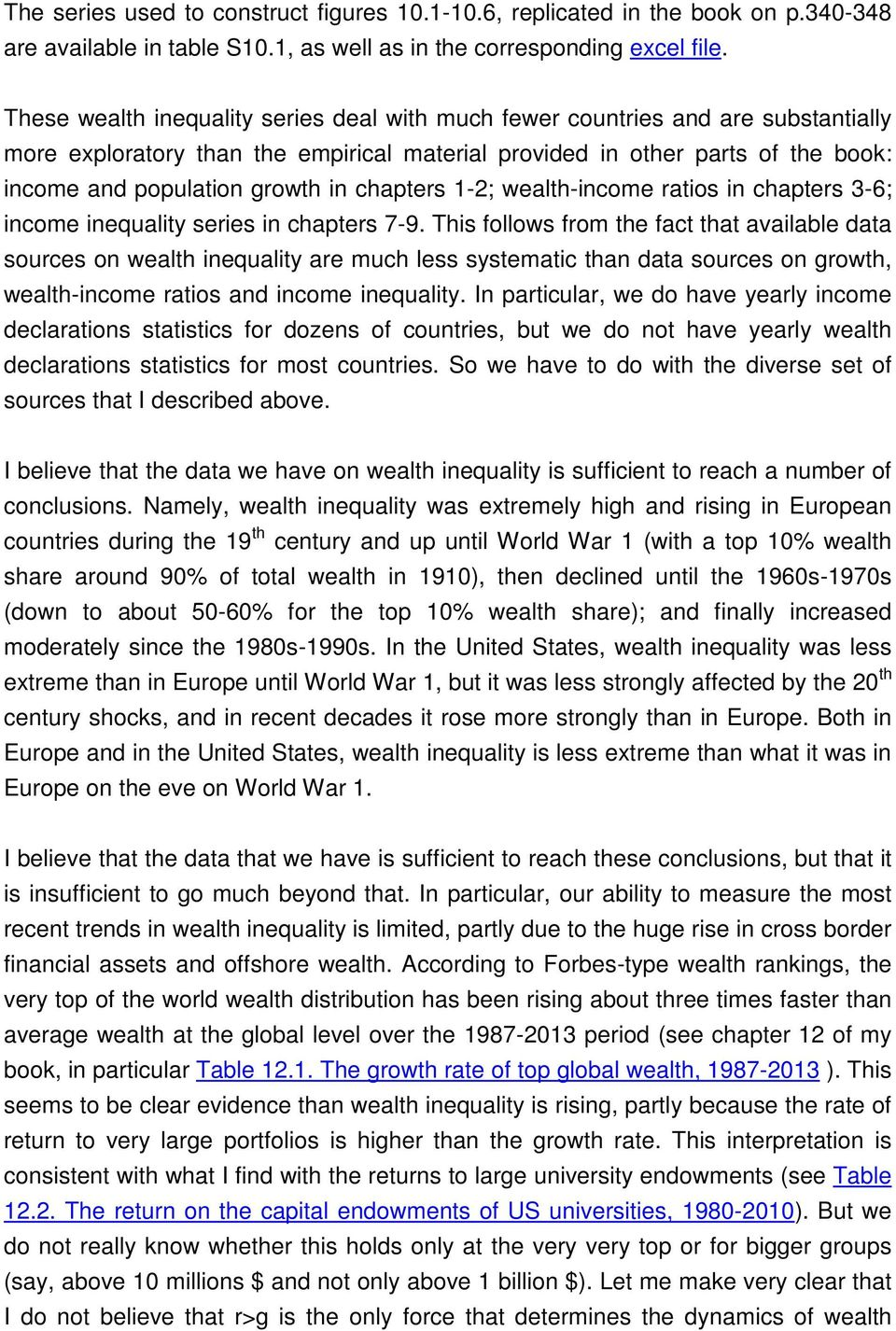 chapters 1-2; wealth-income ratios in chapters 3-6; income inequality series in chapters 7-9.